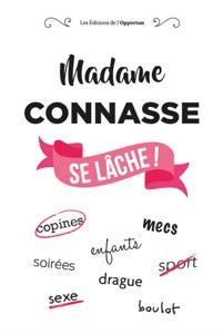 Madame C******e se lâche ! - Collectif pdf download