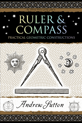 Ruler and Compass - Andrew Sutton
