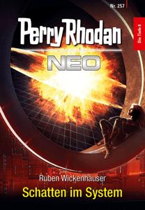Perry Rhodan Neo 257: Schatten im System - Ruben Wickenhäuser pdf download