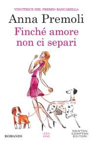 Finché amore non ci separi - Anna Premoli pdf download
