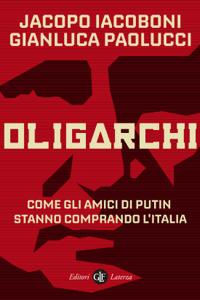 Oligarchi - Jacopo Iacoboni & Gianluca Paolucci pdf download