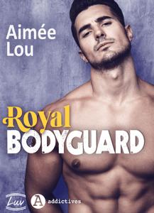 Royal Bodyguard - Aimee Lou pdf download