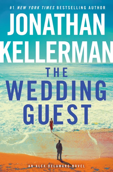 The Wedding Guest by Jonathan Kellerman PDF Download