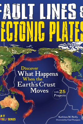 Fault Lines & Tectonic Plates - Kathleen M. Reilly