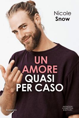 Un amore quasi per caso - Nicole Snow pdf download