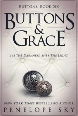 Buttons and Grace - Penelope Sky