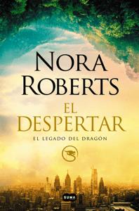 El despertar (El legado del dragón 1) - Nora Roberts pdf download