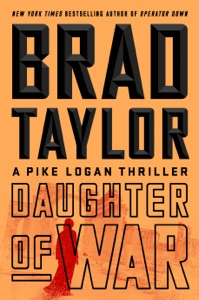 Daughter of War - Brad Taylor pdf download