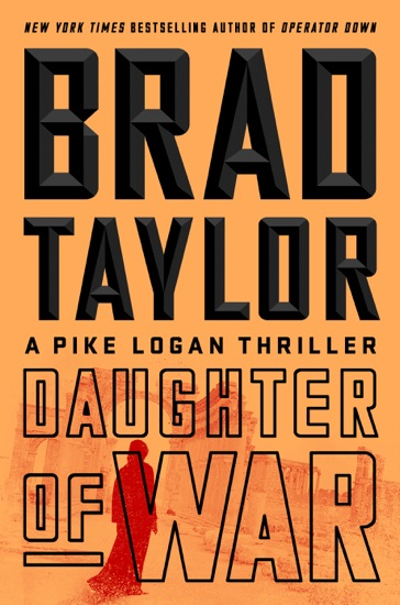 Daughter of War by Brad Taylor PDF Download