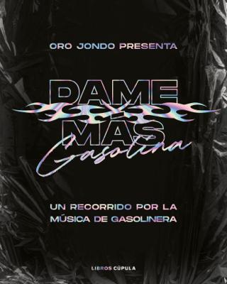 Dame más gasolina - Oro Jondo pdf download