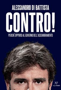 Contro! - Alessandro Di Battista pdf download