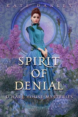 Spirit of Denial - Kate Danley