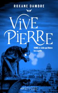 Vivepierre, tome 2 - Roxane Dambre pdf download