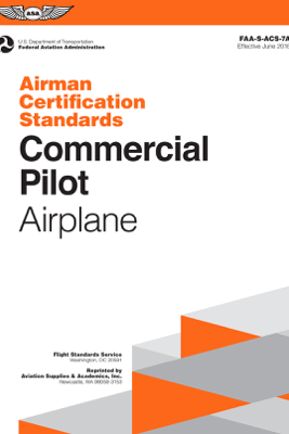 Airman Certification Standards: Commercial Pilot Airplane - Federal Aviation Administration (FAA)