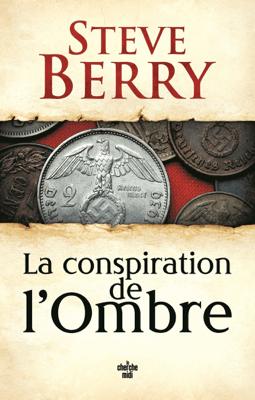 La Conspiration de l'ombre - Steve Berry pdf download
