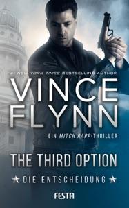 The Third Option - Die Entscheidung - Vince Flynn pdf download