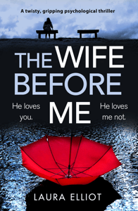 The Wife Before Me - Laura Elliot pdf download