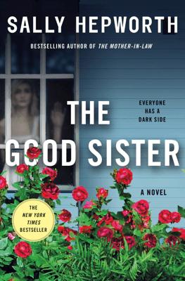The Good Sister - Sally Hepworth pdf download