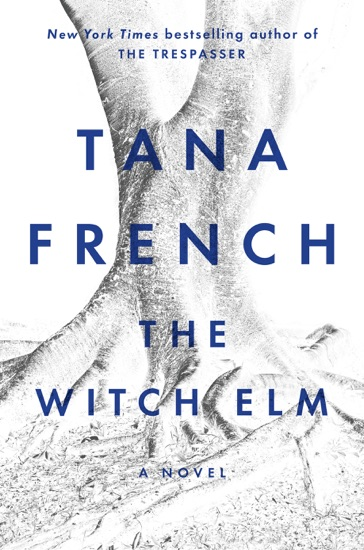 The Witch Elm by Tana French PDF Download