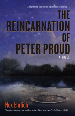 The Reincarnation of Peter Proud - Max Ehrlich pdf download
