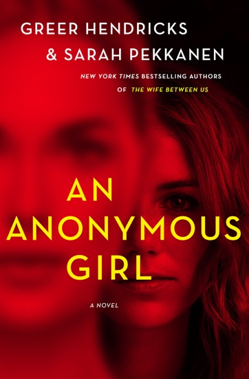 An Anonymous Girl by Greer Hendricks & Sarah Pekkanen PDF Download
