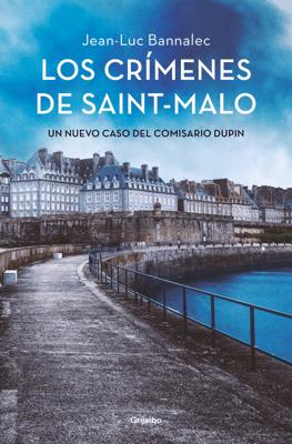 Los crímenes de Saint-Malo - Jean-Luc Bannalec pdf download