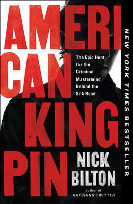 American Kingpin - Nick Bilton pdf download