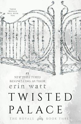Twisted Palace - Erin Watt pdf download