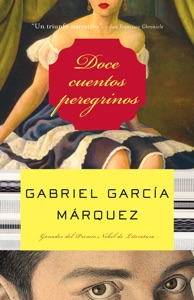 Doce cuentos peregrinos - Gabriel García Márquez pdf download