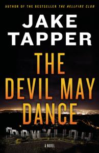 The Devil May Dance - Jake Tapper pdf download