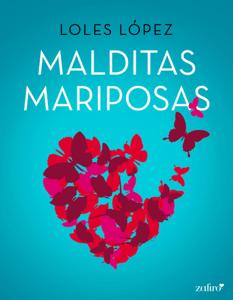 Malditas mariposas - Loles Lopez pdf download