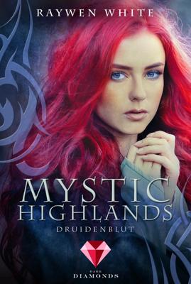 Mystic Highlands 1: Druidenblut - Raywen White pdf download
