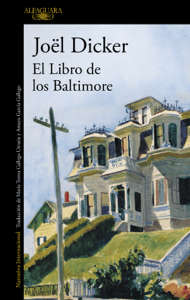 El Libro de los Baltimore - Joël Dicker pdf download