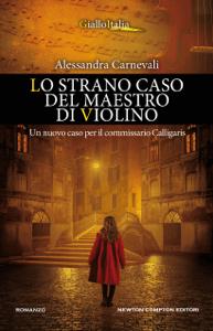 Lo strano caso del maestro di violino - Alessandra Carnevali pdf download