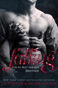 Falling For My Best Friend's Brother - J. S. Cooper & Helen Cooper pdf download