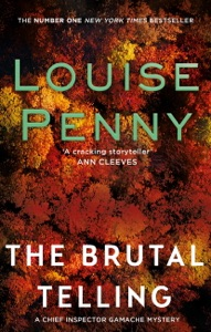 The Brutal Telling - Louise Penny pdf download