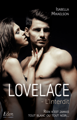 Lovelace : l'interdit - Isabella Mikaelson pdf download