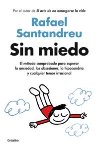 Sin miedo - Rafael Santandreu pdf download