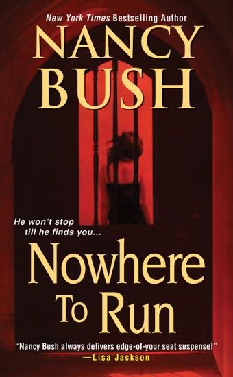 Nowhere to Run by Nancy Bush pdf download