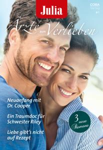 Julia Ärzte zum Verlieben Band 154 - Annie Claydon, Caroline Anderson & Janice Lynn pdf download