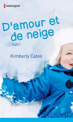 D'amour et de neige - Kimberly Cates pdf download