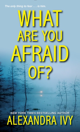 What Are You Afraid Of? by Alexandra Ivy PDF Download