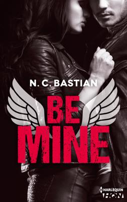 Be Mine - N.C. Bastian pdf download