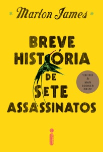 Breve história de sete assassinatos - Marlon James pdf download