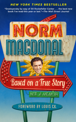 Based on a True Story - Norm Macdonald pdf download
