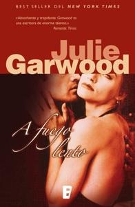 A fuego lento (Buchanan 5) - Julie Garwood pdf download