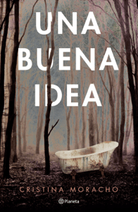 Una buena idea - Cristina Moracho pdf download