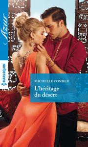 L'héritage du désert - Michelle Conder pdf download