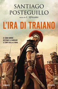 L'ira di Traiano - Santiago Posteguillo pdf download