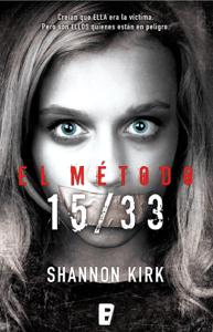 El método 15/33 - Shannon Kirk pdf download